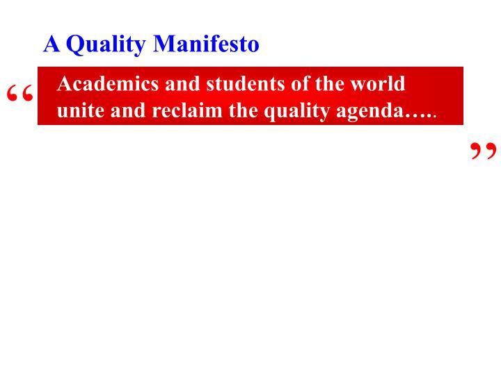 A Quality Manifesto