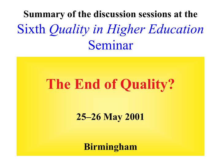 Summary of the discussion sessions at the