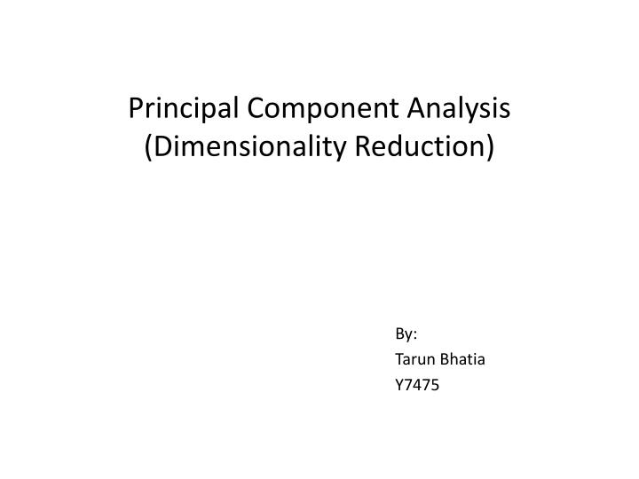 Principal component analysis dimensionality reduction