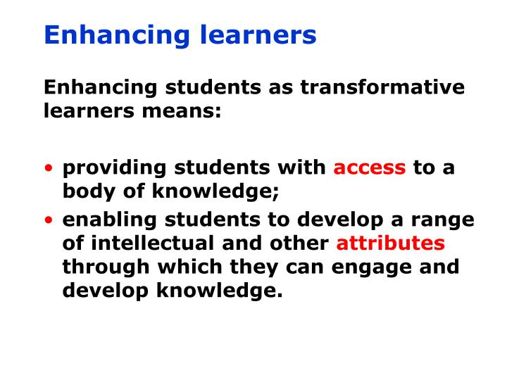 Enhancing learners