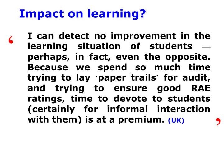Impact on learning?