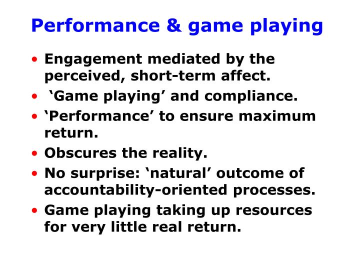 Performance & game playing