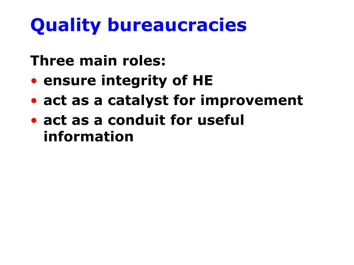 Quality bureaucracies