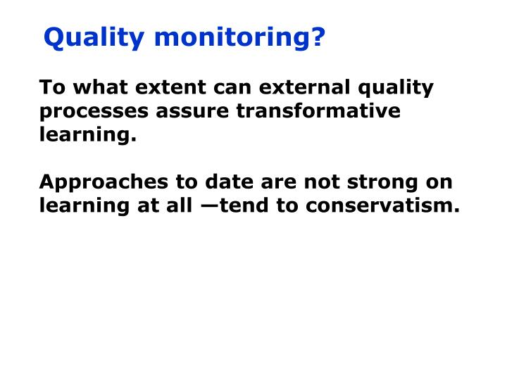 Quality monitoring?