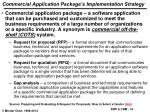 commercial application package s implementation strategy