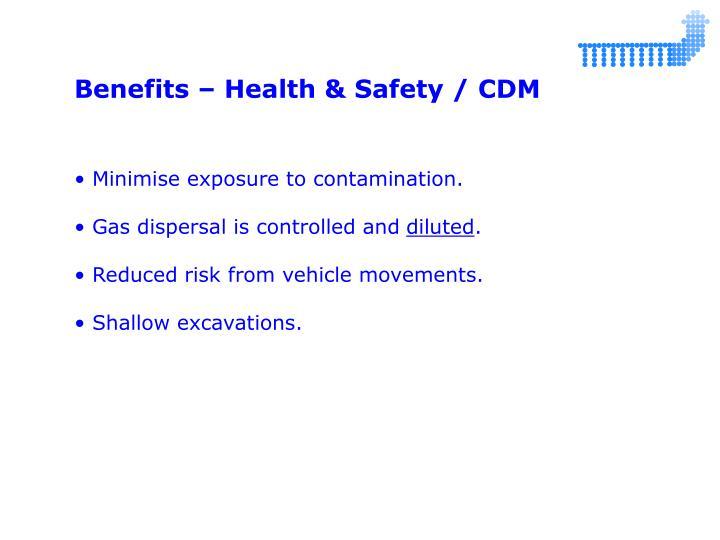 Benefits – Health & Safety / CDM