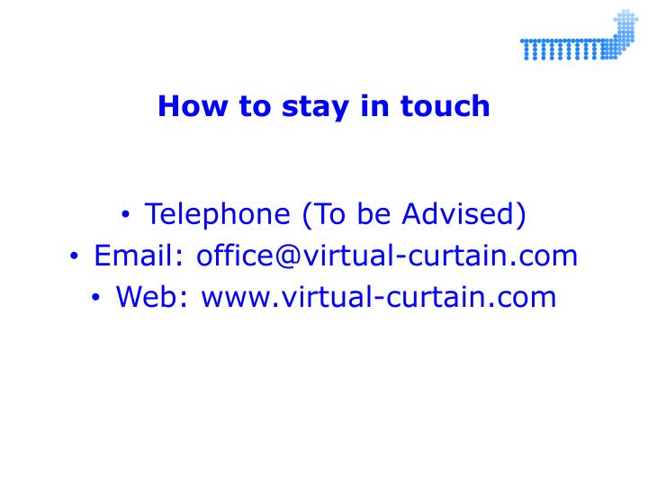 How to stay in touch