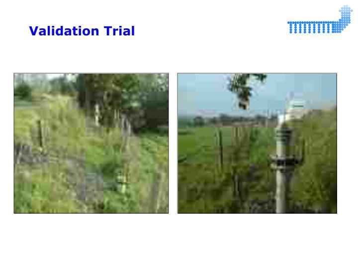 Validation Trial