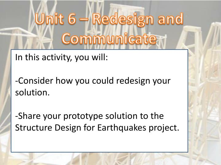Unit 6 – Redesign and