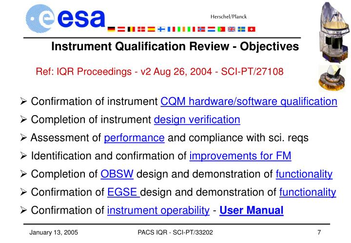 Instrument Qualification Review - Objectives