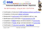 instrument qualification review objectives