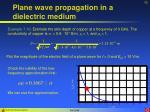 plane wave propagation in a dielectric medium15