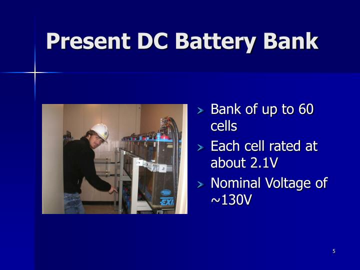 Present DC Battery Bank