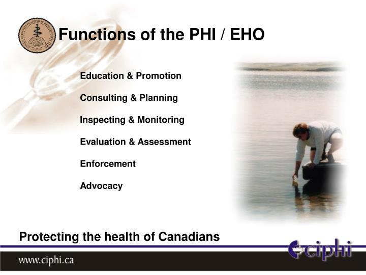 Functions of the PHI / EHO