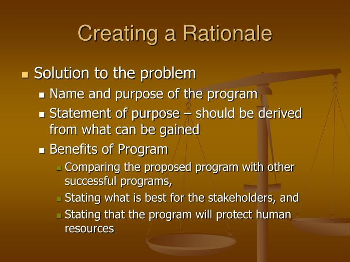 Creating a Rationale