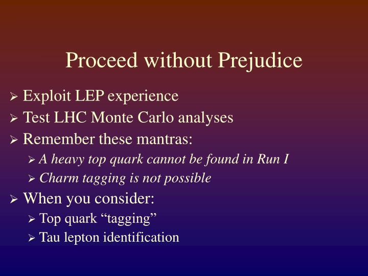 Proceed without Prejudice