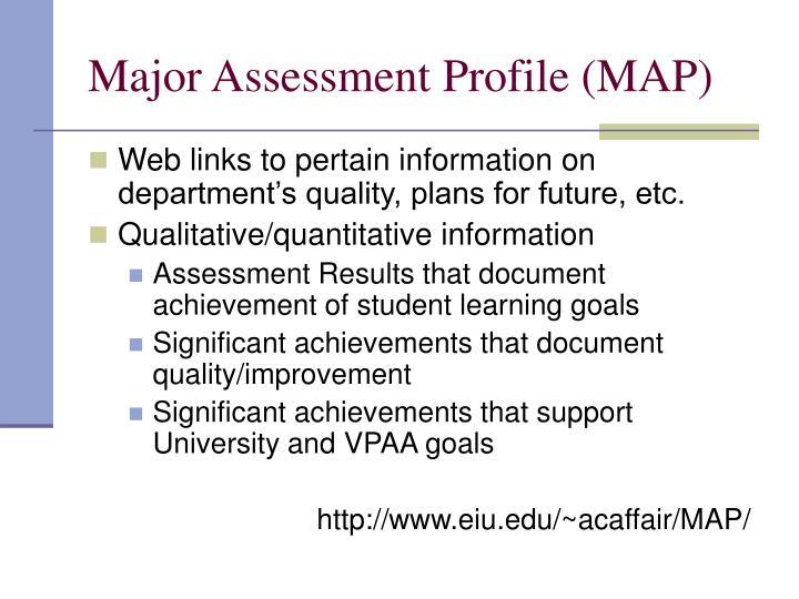 Major Assessment Profile (MAP)