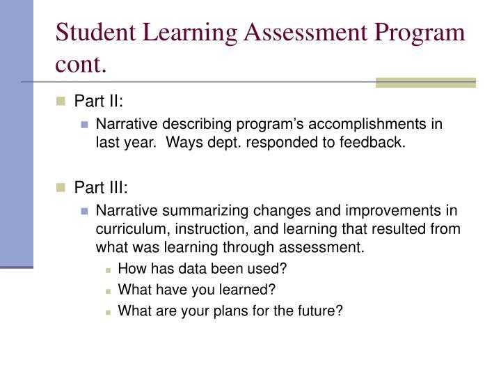 Student Learning Assessment Program cont.