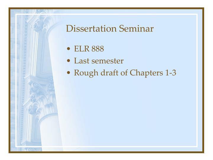 Dissertation Seminar