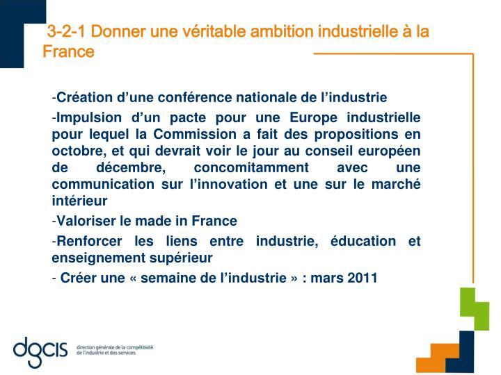 3-2-1 Donner une véritable ambition industrielle à la France