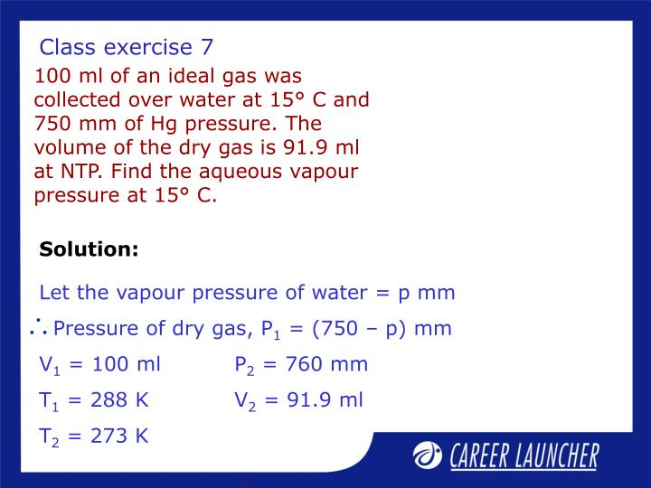 Let the vapour pressure of water = p mm