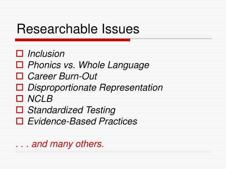 Researchable Issues