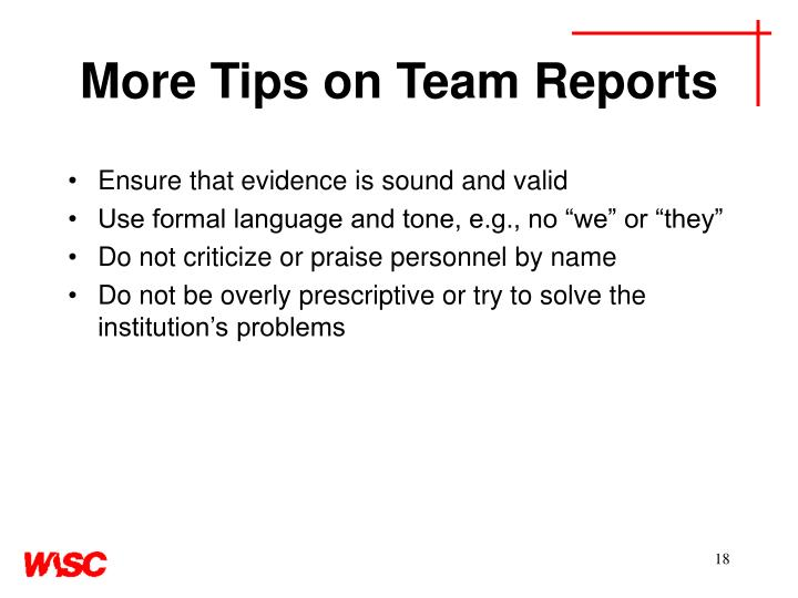 More Tips on Team Reports