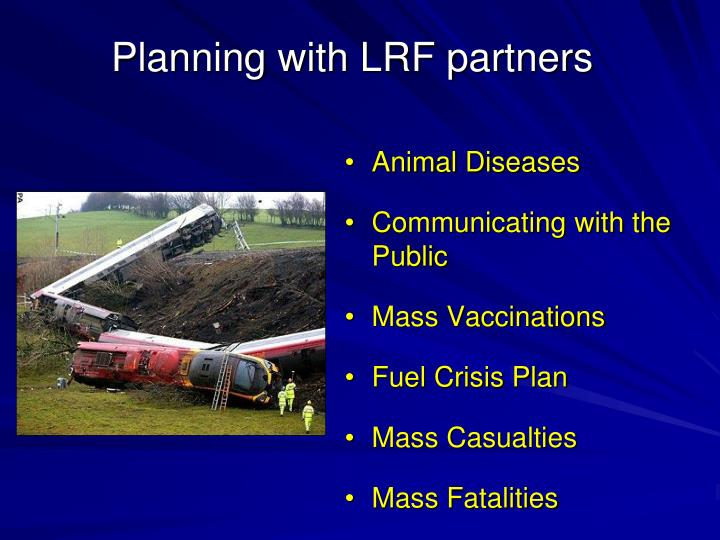 Planning with LRF partners