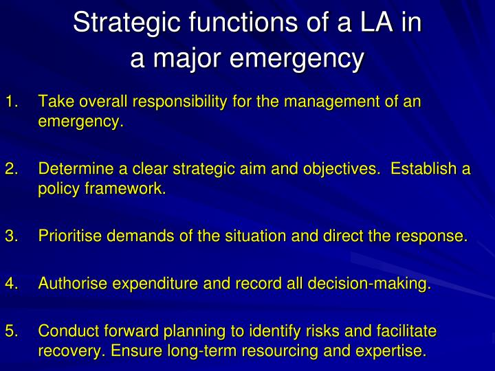 Strategic functions of a LA in