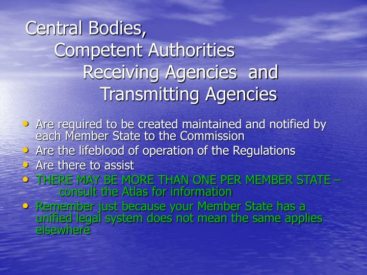 Central Bodies,