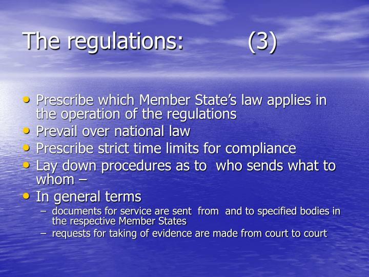 The regulations:         (3)