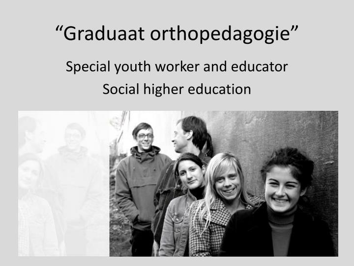 """""""Graduaat orthopedagogie"""""""