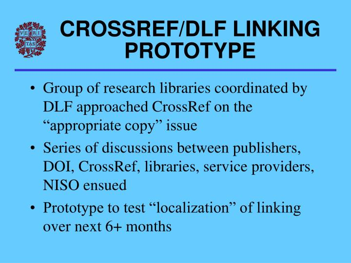 CROSSREF/DLF LINKING PROTOTYPE