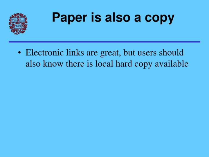 Paper is also a copy