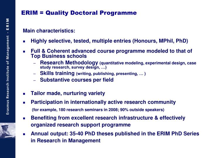 ERIM = Quality Doctoral Programme