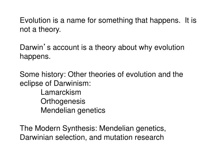 Evolution is a name for something that happens.  It is not a theory.
