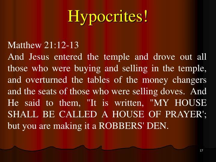 Hypocrites!