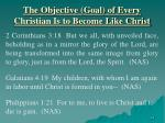 the objective goal of every christian is to become like christ1