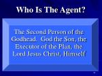 who is the agent