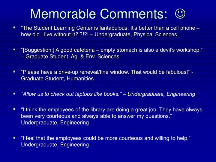 Memorable Comments: