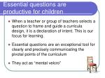 essential questions are productive for children