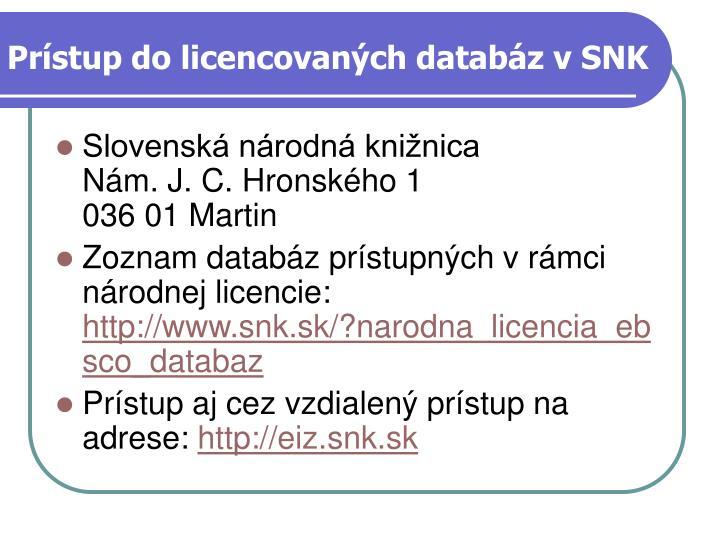 Prístup do licencovaných databáz v SNK