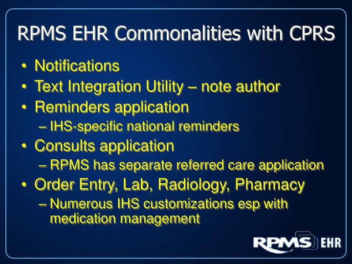 RPMS EHR Commonalities with CPRS