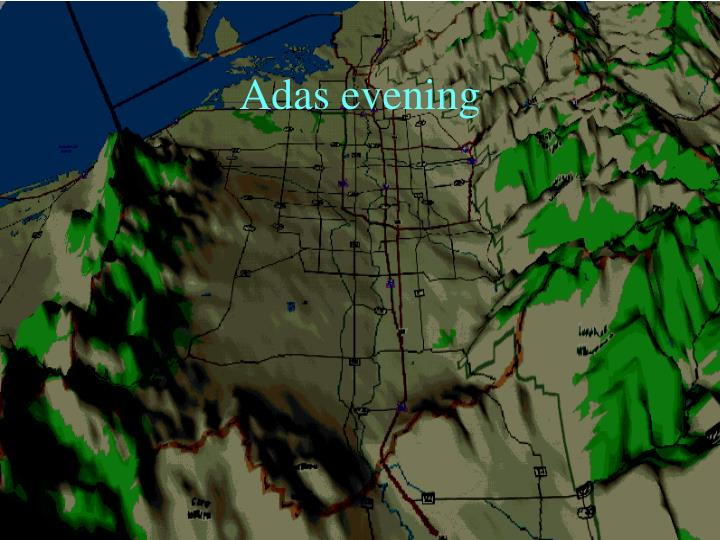 Adas evening