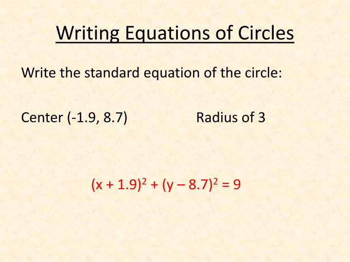 Writing Equations of Circles