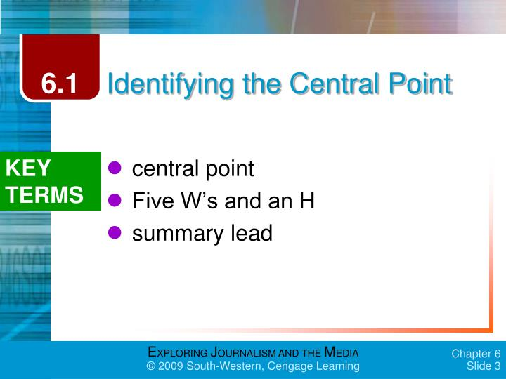 Identifying the central point1