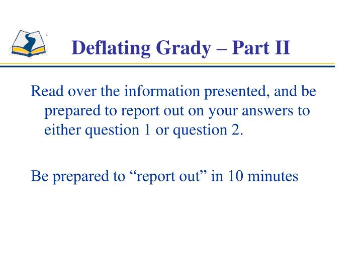 Deflating Grady – Part II