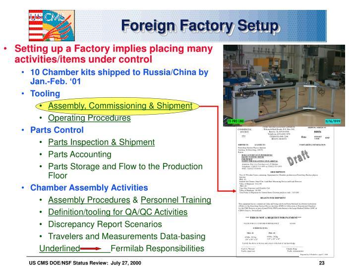 Foreign Factory Setup