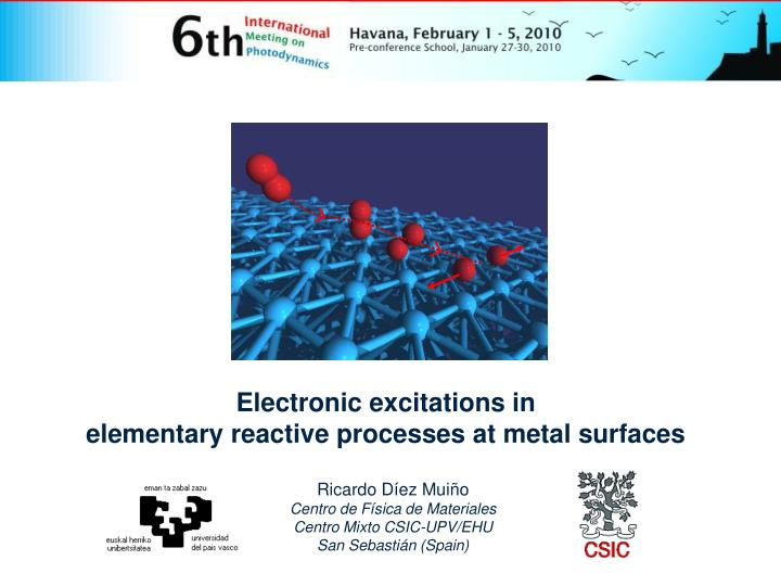 Electronic excitations in