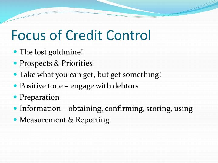 Focus of Credit Control